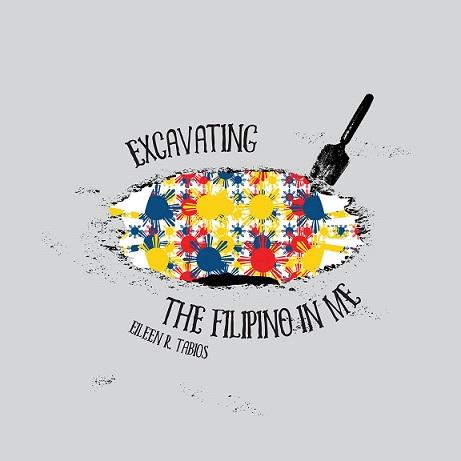 'Excavating the Filipino in Me'   TinFish Press, Hawaii, 2016