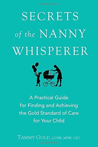"""Her first book """"Secrets of the Nanny Whisperer,"""" an Amazon bestseller."""